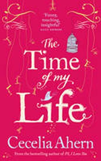 Ahernová Cecelia: The Time of My Life