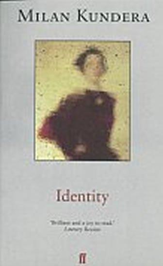 Kundera Milan: Identity