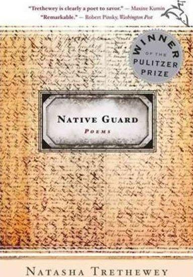 Trethewey Natasha: Native Guard