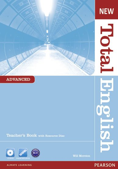 Moreton Will: New Total English Advanced Teacher´s Book w/ Teacher´s Resource CD Pack