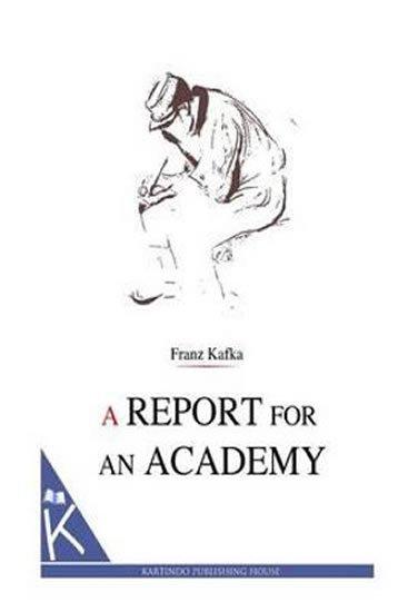 Kafka Franz: A Report for an Academy