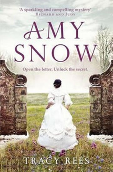 Reesová Tracy: Amy Snow: The Richard & Judy Bestseller
