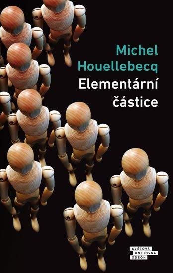 Houellebecq Michel: Elementární částice