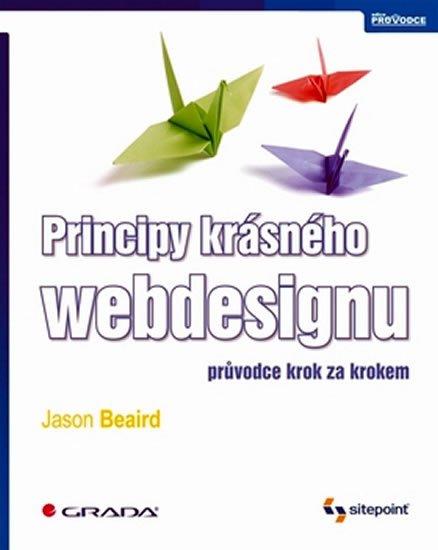 Beaird Jason: Principy krásného webdesignu