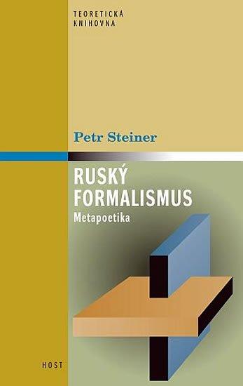 Steiner Petr: Ruský formalismus - Metapoetika
