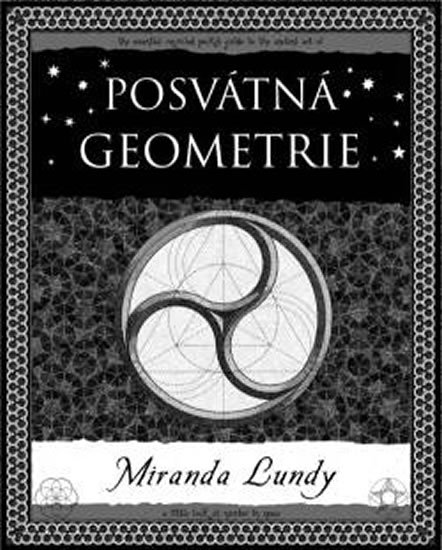 Lundyová Miranda: Posvátná geometrie