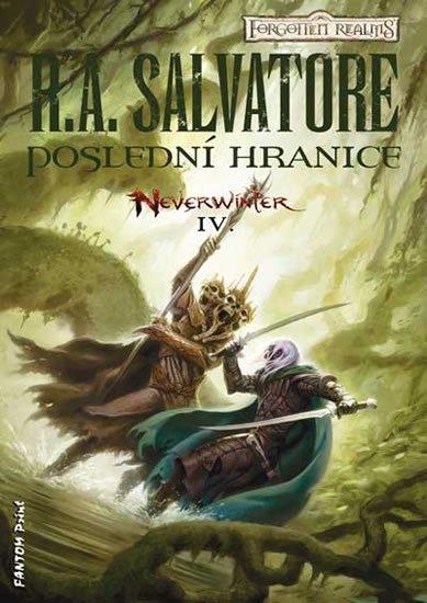 Salvatore R. A.: Neverwinter 4 - Poslední hranice