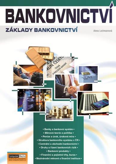 Lochmannová Alena: Bankovnictví