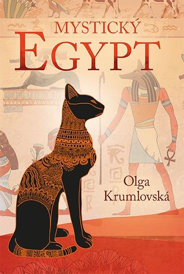 Krumlovská Olga: Mystický Egypt