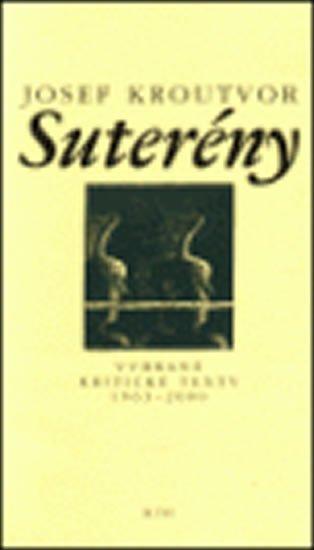 Kroutvor Josef: Suterény - Vybrané kritické texty 1963-2000