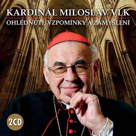 Vlk Miloslav: Kardinál Miloslav Vlk - Ohlédnutí, vzpomínky a zamyšlení - 2 CD