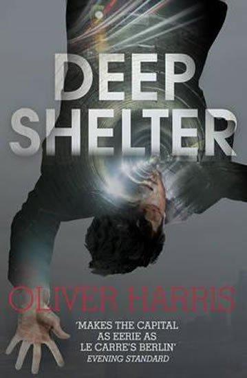 Harris Oliver: Deep Shelter
