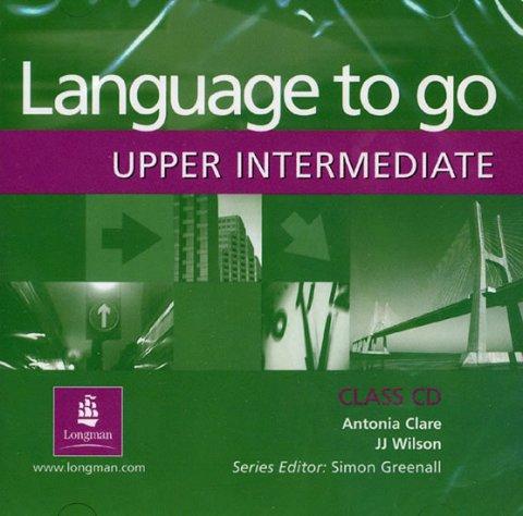 Clare Antonia, Wilson J.J.: Language to Go Upper-Intermediate Class CD