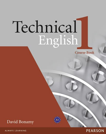 Bonamy David: Technical English 1 Coursebook