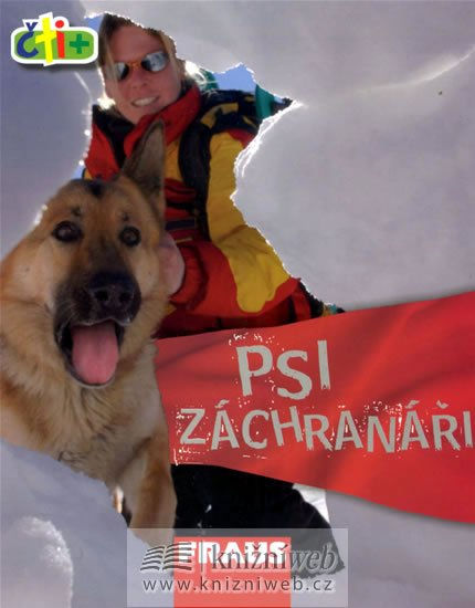 neuveden: Psi záchranáři (edice čti +)