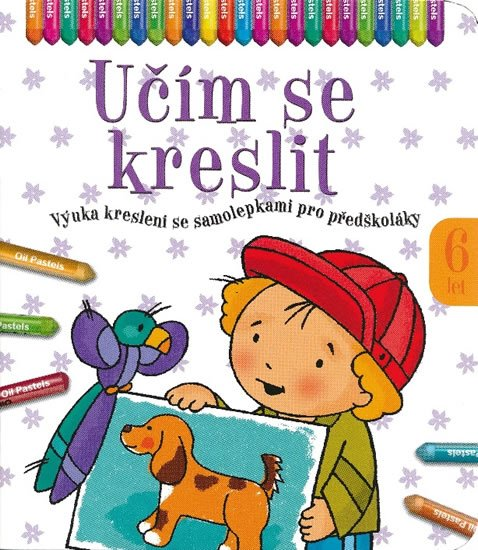 Bator Agnieszka: Učím se kreslit 6 let