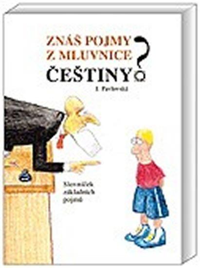 Pavlovská Jana: Znáš pojmy z mluvnice češtiny?