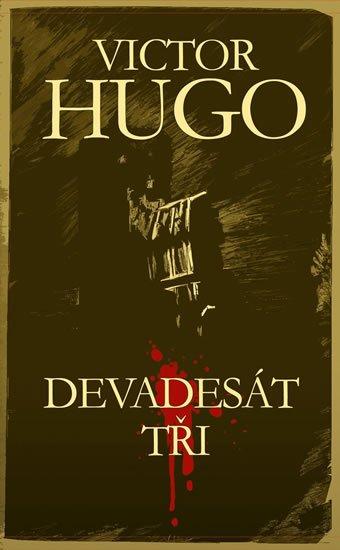 Hugo Victor: Devadesát tři
