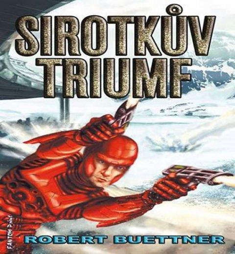 Buettner Robert: Sirotčinec 5 - Sirotkův triumf