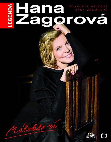 Zagorová Hana: Hana Zagorová - Málokdo ví, kniha + CD