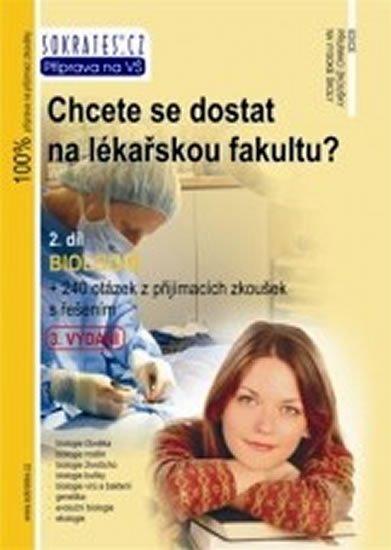 kolektiv autorů: Chcete se dostat na lékařskou fakultu? - Biologie (2.díl)