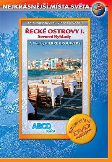 neuveden: Řecké ostrovy I. - Severní Kyklady - Nejkrásnější místa světa - DVD