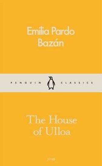 Bazán Emilia Pardo: The House Of Ulloa