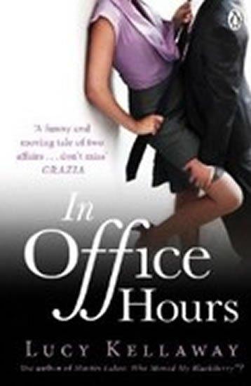 Kellaway Lucy: In Office Hours