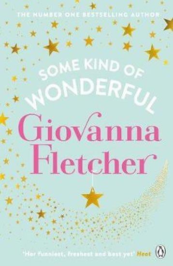 Fletcher Giovanna: Some Kind of Wonderful