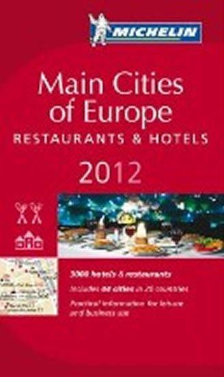 kolektiv autorů: Main cities of Europe 2012 MICHELIN Guide