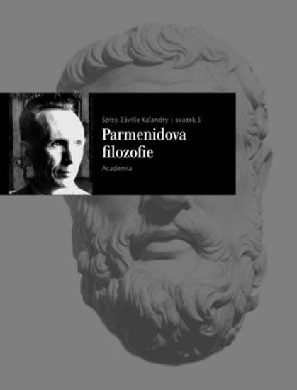 Kalandra Záviš: Parmenidova filozofie