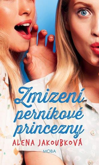 Jakoubková Alena: Zmizení perníkové princezny