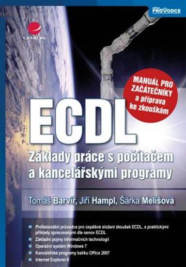 Barvíř Tomáš, Melišová Šárka, Hampl Jiří: ECDL – manuál pro začátečníky a příprava ke zkouškám