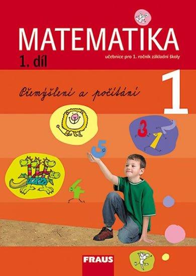 kolektiv autorů: Matematika 1/1 pro ZŠ - učebnice