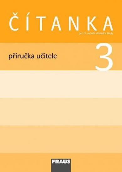 kolektiv autorů: Čítanka 3 pro ZŠ - příručka učitele
