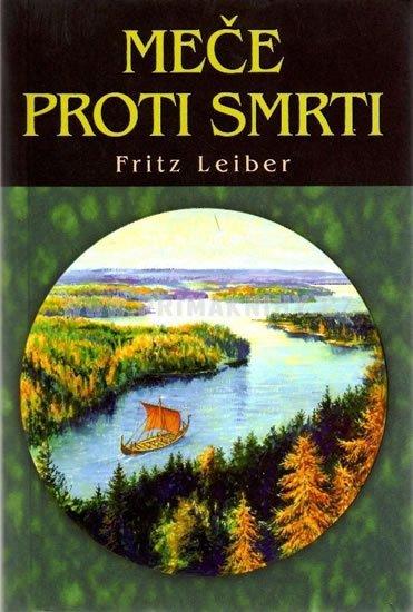 Leiber Fritz: Meče proti smrti