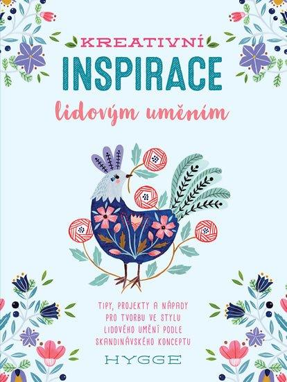 Waycott Flora: Kreativní inspirace lidovým uměním - Inspirativní tipy, projekty a nápady p