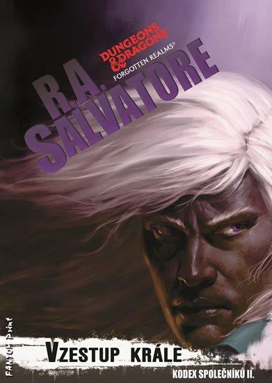 Salvatore R. A.: Vzestup krále - Kodex společníků 2