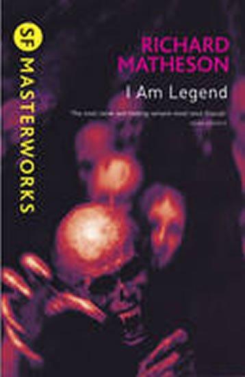Matheson Richard: I am Legend