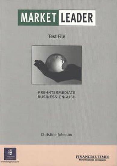 Johnson Christine: Market Leader Pre-Intermediate Test File