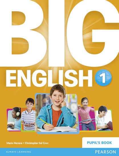 Herrera Mario: Big English 1 Pupil´s Book