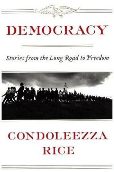 Rice Condoleezza: Democracy