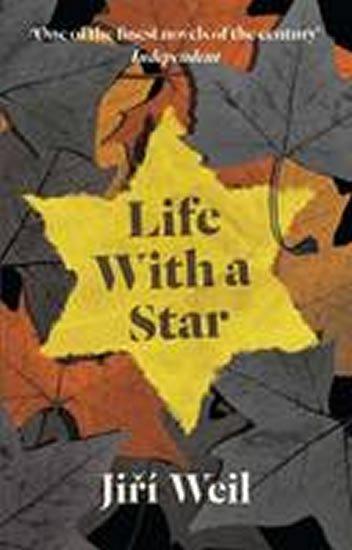 Weil Jiří: Life with a Star