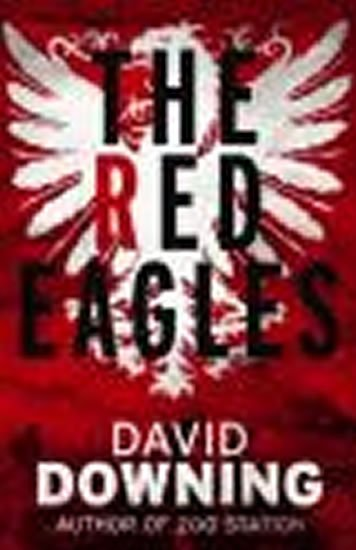 Downing David: The Red Eagles
