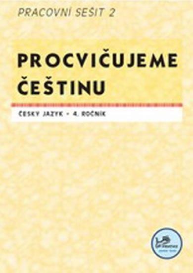 Mikulenková Hana: Procvičujeme češtinu 4. ročník pracovní sešit 2 - 4. ročník