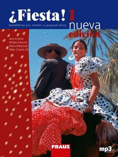 Králová a kolektiv Jana: Fiesta 1 nueva učebnice + mp3 - 3. vydání