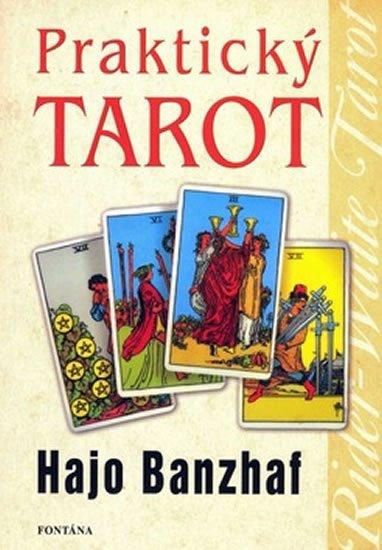 Banzhaf Hajo: Praktický tarot