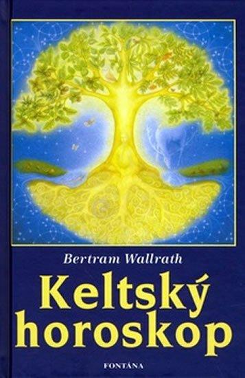 Wallrath Bertram: Keltský horoskop