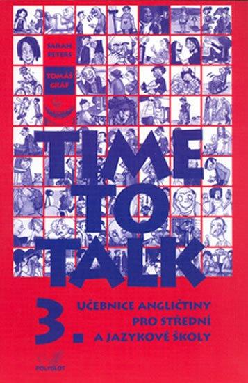 Peters Sarah, Gráf Tomáš: Time to talk 3 - kniha pro studenty