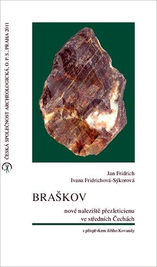 Fridrich Jan, Fridrichová-Sýkorová Ivana: Braškov - nové naleziště přezleticienu ve středních Čechách